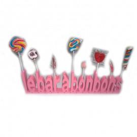 """Texte Bois """"Bar à Bonbon"""" Rose"""